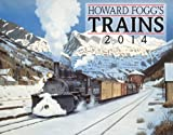 2014 Howard Foggs Trains
