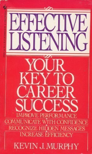 Effective Listening: Your Key to Career Success