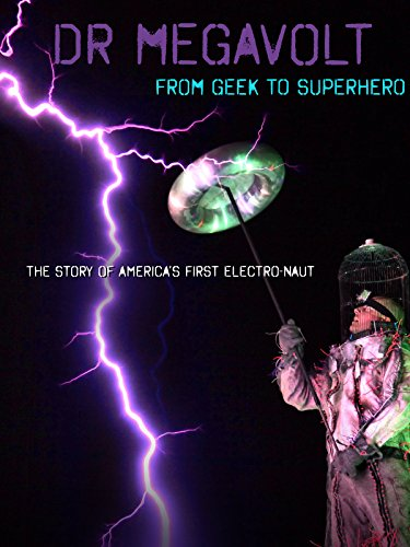 Dr MegaVolt: from Geek to Superhero