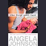 The First Part Last | Angela Johnson
