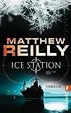 Ice Station: Thriller (Ein Scarecrow-Thriller 1)