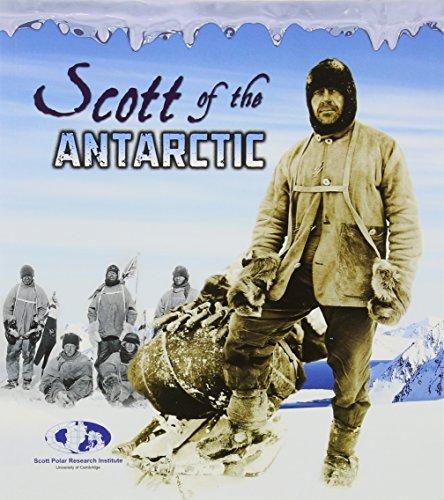 Scott of the Antarctic. Evelyn Dowdeswell, Julian Dowdeswell, and Angela Seddon (Young Explorer)