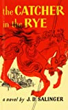 J. D. Salinger Catcher in the Rye