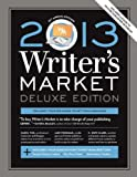 img - for 2013 Writer's Market, Deluxe Edition, 13th Annual Edition book / textbook / text book