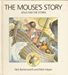 The Mouse's Story: Jesus and the Storm