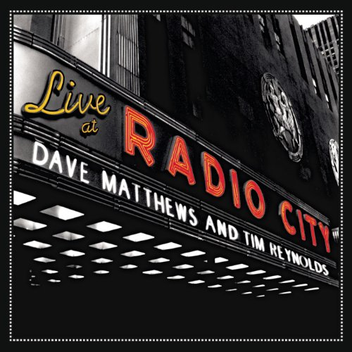 Dave Matthews and Tim Reynolds-Live At Radio City-2DVD-FLAC-2007-0MNi Download