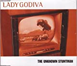 Lady Godiva: The Unknown Stuntman (Cover-Version des Titelsongs)