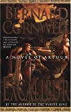 """Excalibur, A Novel of Arthur (The Arthur Books #3)"" av Bernard Cornwell"