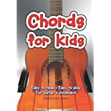 Chords for Kids: Easy to Read, Easy to Play. For Guitar & Keyboards (Chords Series)by Jake Jackson