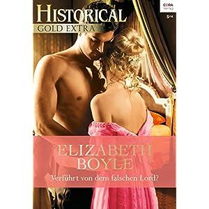 Verführt von dem falschen Lord?: Historischer Liebesroman (Historical Gold Extra 87)