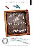 Les 100 plus belles r�citations de notre enfance par Novarino-Pothier