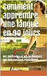 Comment apprendre une langue en 90 jo...