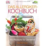 Das Allergiker-Kochbuch. 100 Rezepte fr Genieervon &#34;Alice Sherwood&#34;
