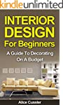 Interior Design for Beginners: A Guid...