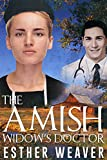 The Amish Widow's Doctor (Amish Romance) (Amish Spring Romance Series Book 1)