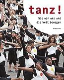 Image de Tanz!: Wie wir uns und die Welt bewegen (hors série)