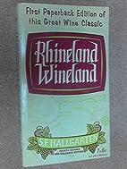 Rhineland Wineland by S. F Hallgarten