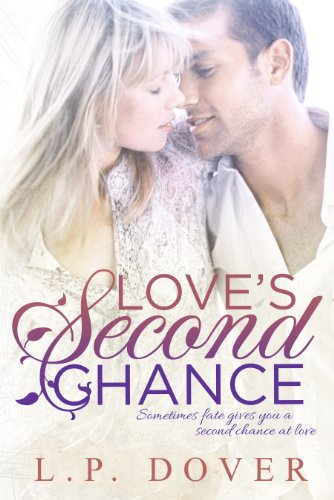Love'S Second Chance (A Second Chances Standalone Book 1)