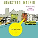 Babycakes: Tales of the City, Book 4 Audiobook by Armistead Maupin Narrated by Alan Cumming