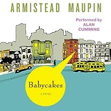Babycakes: Tales of the City, Book 4 | Livre audio Auteur(s) : Armistead Maupin Narrateur(s) : Alan Cumming