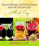 Sugar Detox, Detox Cleanse and Detox...