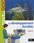 Le d�veloppement durable : Cycle 3