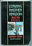 Leaving Another Kingdom: Selected Poems