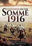 img - for Eyewitness on the Somme 1916 book / textbook / text book