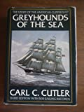 Greyhounds of the Sea: The Story of the American Clipper Ship