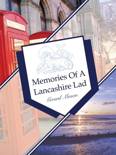 Memories Of A Lancashire Lad