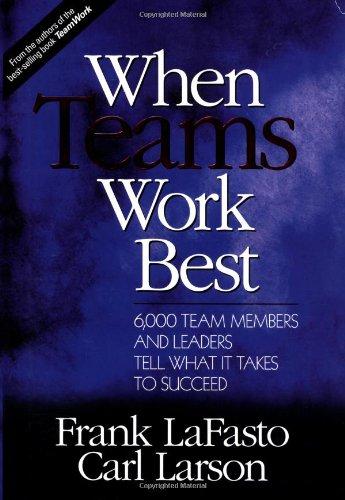 When Teams Work Best: 6,000 Team Members and Leaders Tell...