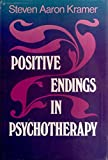 img - for Positive Endings in Psychotherapy: Bringing Meaningful Closure to Therapeutic Relationships (Jossey Bass Social and Behavioral Science Series) book / textbook / text book