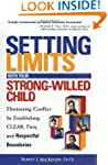 Setting Limits with Your Strong-Wille...