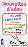 echange, troc Juliette Beau, Coralie Estrabols, Justine Guillet-Aoustin, Anne-Laure Lesage, Collectif - Nouvelles d'ados : Prix Clara 2010