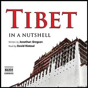 Tibet - In a Nutshell | [Jonathan Gregson]