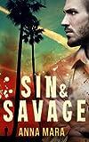 Sin & Savage (a romantic thriller)