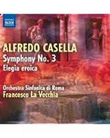 Alfredo Casella : Symphonie n° 3 - Elegia eroica