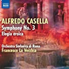 Alfredo Casella : Symphonie n� 3 - Elegia eroica
