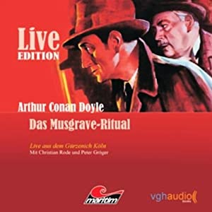 Das Musgrave-Ritual: Live Edition Hörspiel