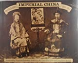 Imperial China: Photographs 1850-1912 (0517533774) by Spence, Jonathan D.