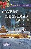 Covert Christmas (Love Inspired Suspense\Echo Mountain)