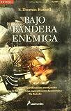 BAJO BANDERA ENEMIGA