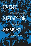 img - for Event, Metaphor, Memory: Chauri Chaura, 1922-1992 by Amin, Shahid (1995) Paperback book / textbook / text book