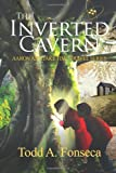 The Inverted Cavern: Aaron and Jake Time Travel Adventures