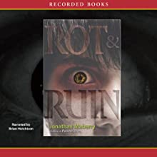 Rot & Ruin (       UNABRIDGED) by Jonathan Maberry Narrated by Brian Hutchison
