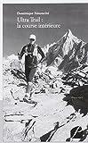 Ultra Trail : la Course Intérieure