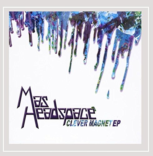 Mas Headspace - Clever Magnet EP