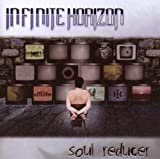 Soul Reducer by Infinite Horizon (2008-12-13)