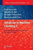 img - for Advances in Machine Learning II: Dedicated to the memory of Professor Ryszard S. Michalski (Studies in Computational Intelligence) book / textbook / text book