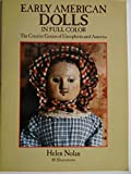 Early American Dolls in Full Color, The Creative Genius of Unsophisticated America
